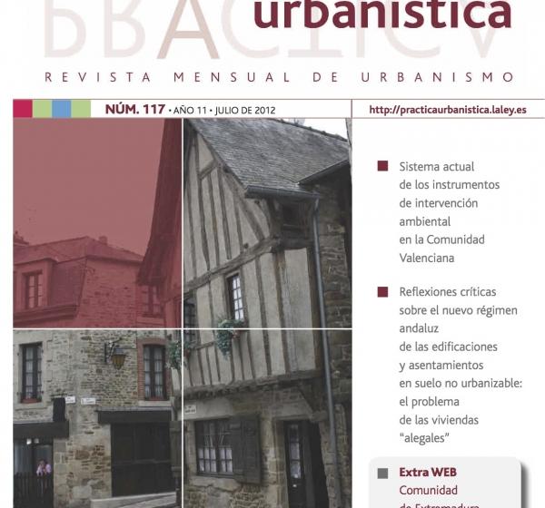 Revista práctica urbanística. Edificación de viviendas en suelo no urbanizable