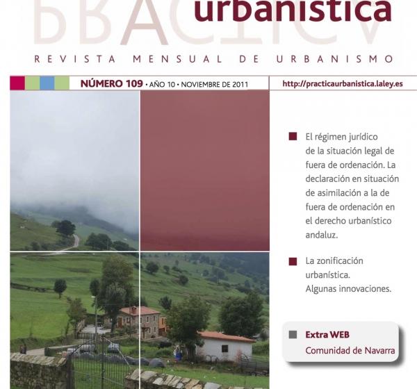 Revista práctica urbanística. La situación asimilada a la de fuera de ordenación. D. Alvaro Cortés Moreno