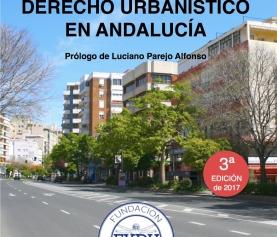 Derecho Urbanístico en Andalucía. Ricardo Santos Diez y Alejandro Criado Sánchez