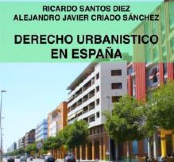 """A LA VENTA """"DERECHO URBANÍSTICO EN ESPAÑA"""""""