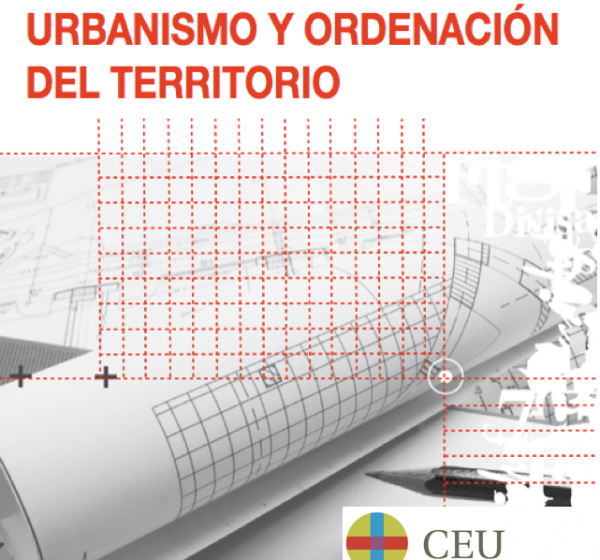 Master executive de urbanismo y ordenación del territorio de la Escuela de Posgrado CEU